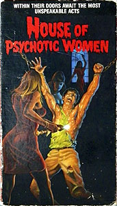 The House of Psychotic Women (1974)