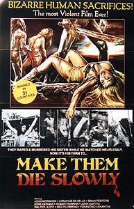 Make Them Die Slowly (1981)
