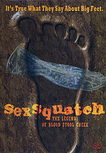 Sexsquatch: The Legend of Blood Stool Creek (2012)