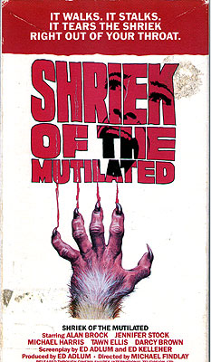 Shriek of the Mutilated (1974)